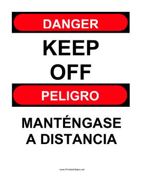 Keep Off Bilingual Sign