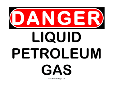 Danger Liquid Petroleum Gas Sign