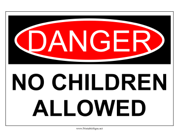 Danger No Children Sign