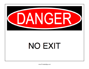 Danger No Exit Sign