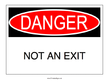 Danger Not An Exit Sign