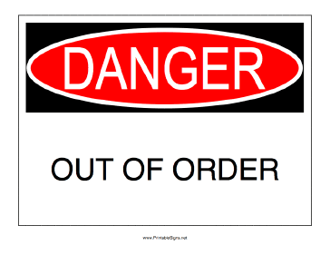 Danger Out Of Order Sign