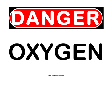 Danger Oxygen 2 Sign