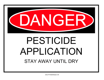 Danger Pesticide Application Stay Away Sign