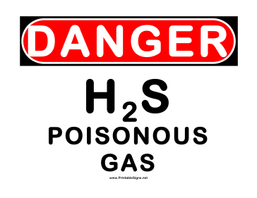 Danger Poisonous Gas H2s Sign
