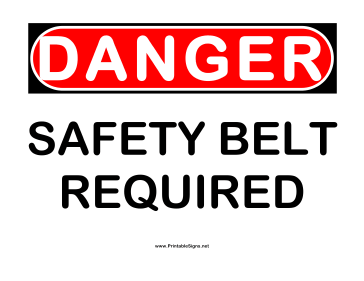 Danger Safety Belt Sign