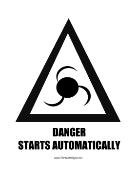 Danger Starts Automatically Graphic Sign