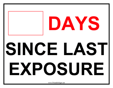 Days Since Exposure Sign Sign