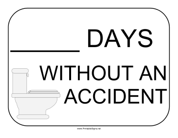 Days Without An Accident Bathroom Sign