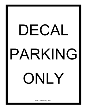 Decal Parking Only Sign