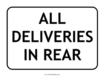 Deliveries In Rear Sign