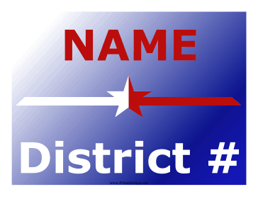 District Campaign Sign Sign