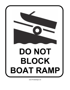 Do Not Block Boat Ramp Sign Sign