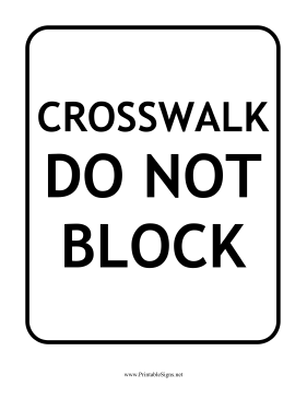 Do Not Block Crosswalk Sign