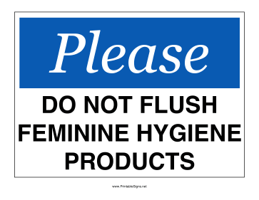 Printable Do Not Flush Hygiene Products Sign