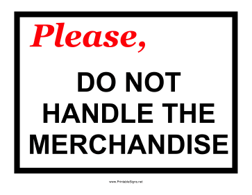 Do Not Handle Merchandise Sign