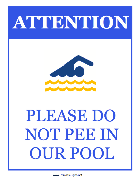 Do Not Pee In Our Pool Sign