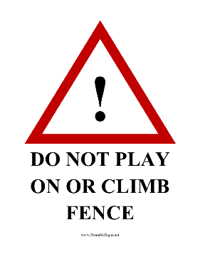 Do Not Play On Fence Sign