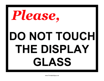 Do Not Touch Glass Sign