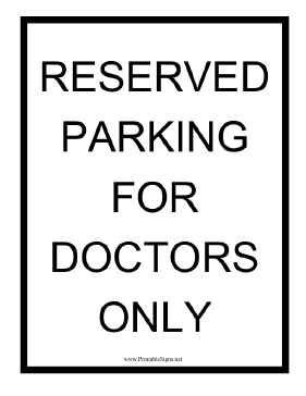 Doctor Parking Reserved Sign