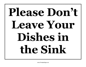 Don't Leave Dishes In Sink Sign