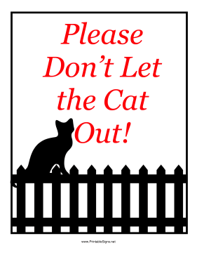 Don't Let Cat Out Sign