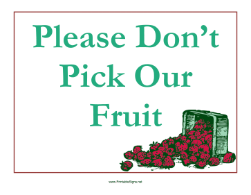 Don't Pick Fruit Sign