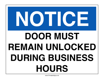 Door Remain Unlocked Sign