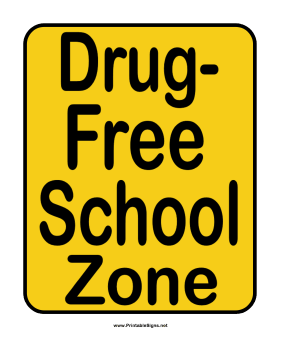 Drug-Free School Sign Sign