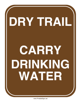 Dry Trail Sign Sign