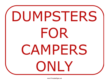 Dumpsters For Campers Sign