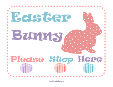 Easter Bunny Sign Sign