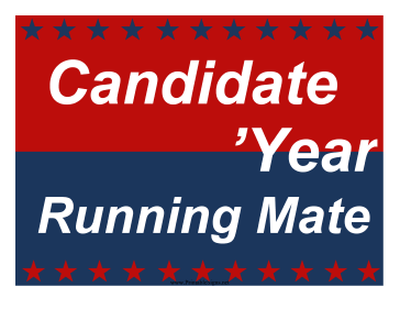 Election Sign with Running Mate Campaign Sign Sign