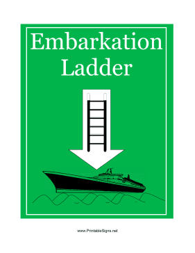 Embarkation Ladder Green Sign