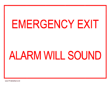 Emergency Exit - Alarm Will Sound Sign