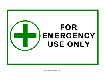 For Emergency Use Only Cross Sign