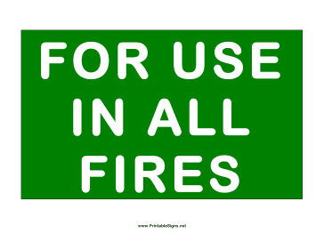 For Use In All Fires Sign