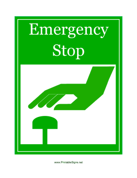 Emergency Stop Sign