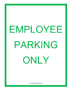 Employee Parking Only Green Sign