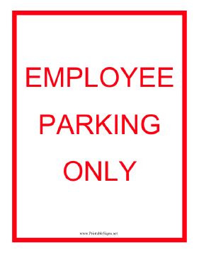 Employee Parking Only Red Sign