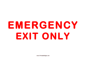 Exit Emergency Exit Only Sign