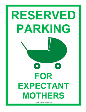 Printable expectant mother reserved parking sign for Reserved parking signs template