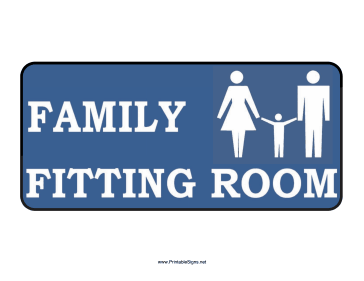 Family Fitting Room Sign