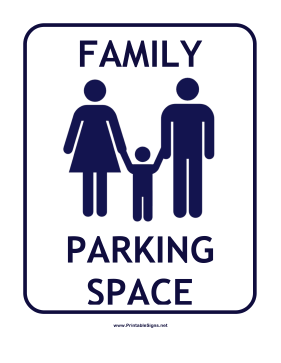 Family Parking Space Sign
