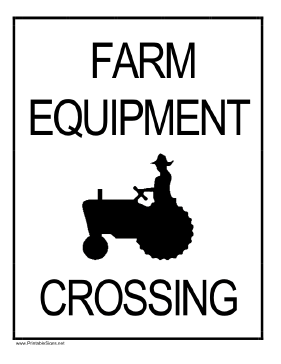 Farm Equipment Crossing Sign