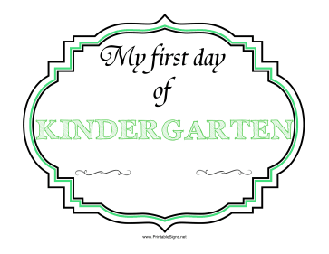 First Day Of Kindergarten Sign Sign