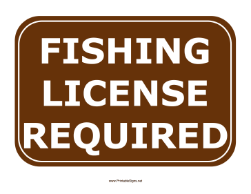 Fishing License Required Sign Sign