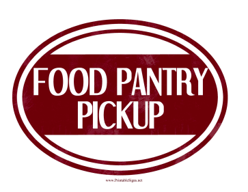 Food Pantry Pickup Sign