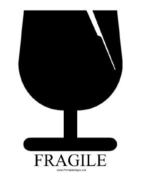 Fragile with caption Sign