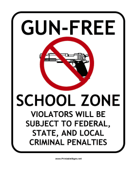 Gun-Free School Sign Sign